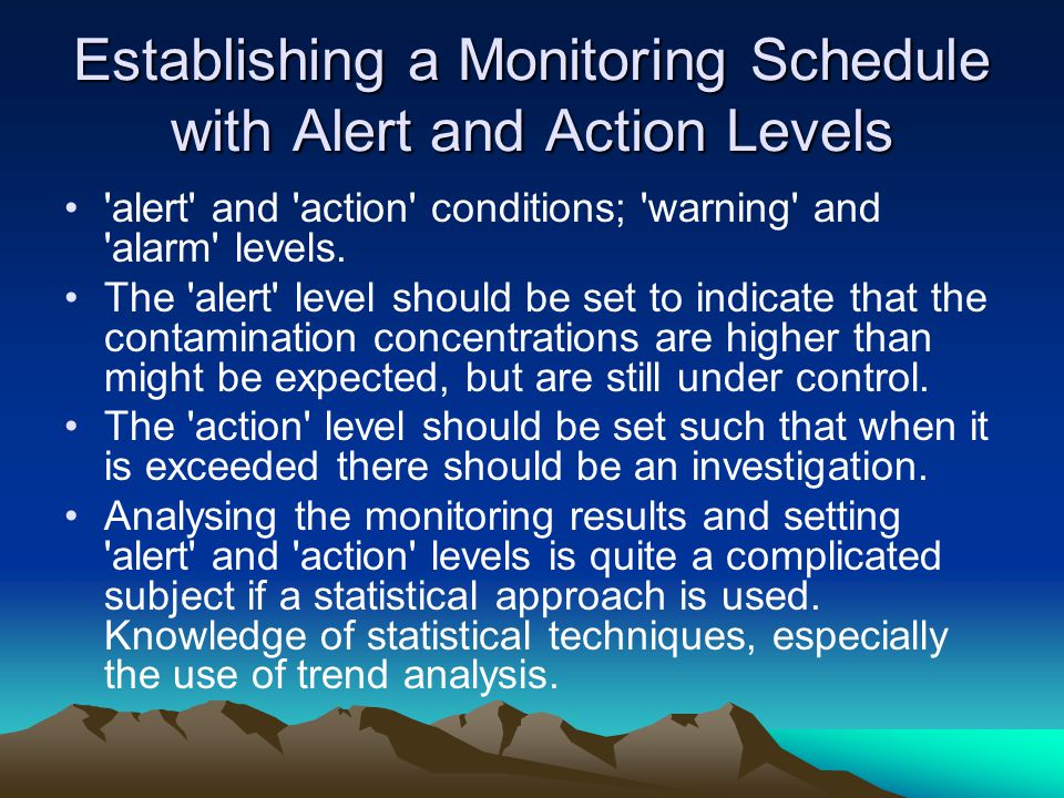 Establishing a Monitoring Schedule with Alert and Action Levels