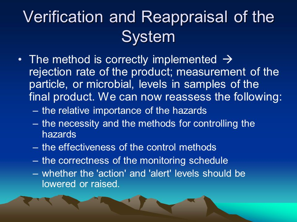 Verification and Reappraisal of the System