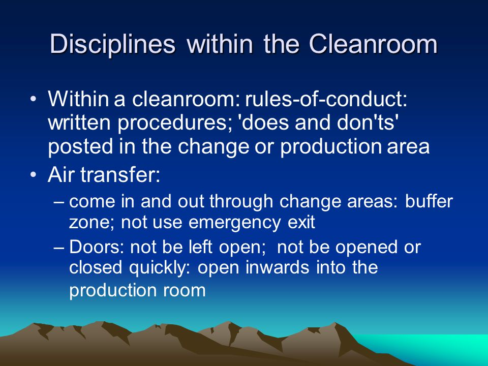 Disciplines within the Cleanroom