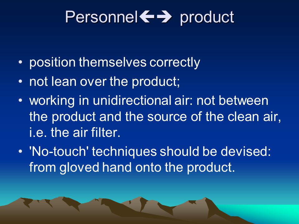 Personnel product position themselves correctly