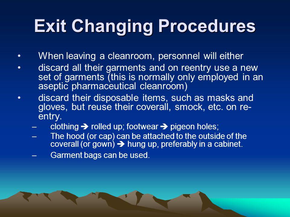 Exit Changing Procedures