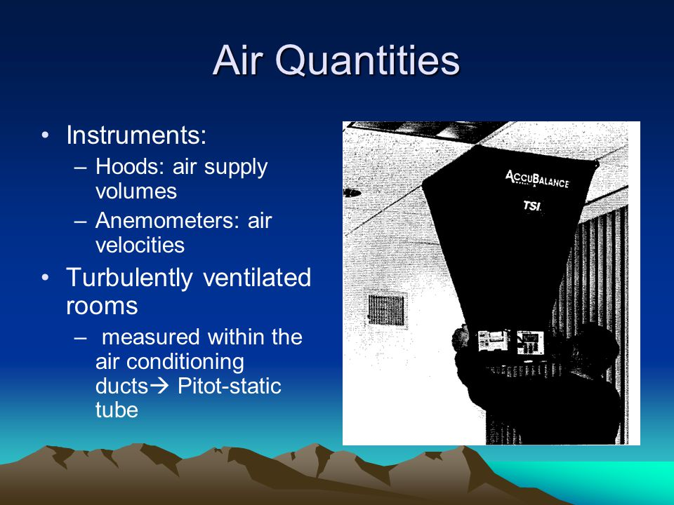 Air Quantities Instruments: Turbulently ventilated rooms