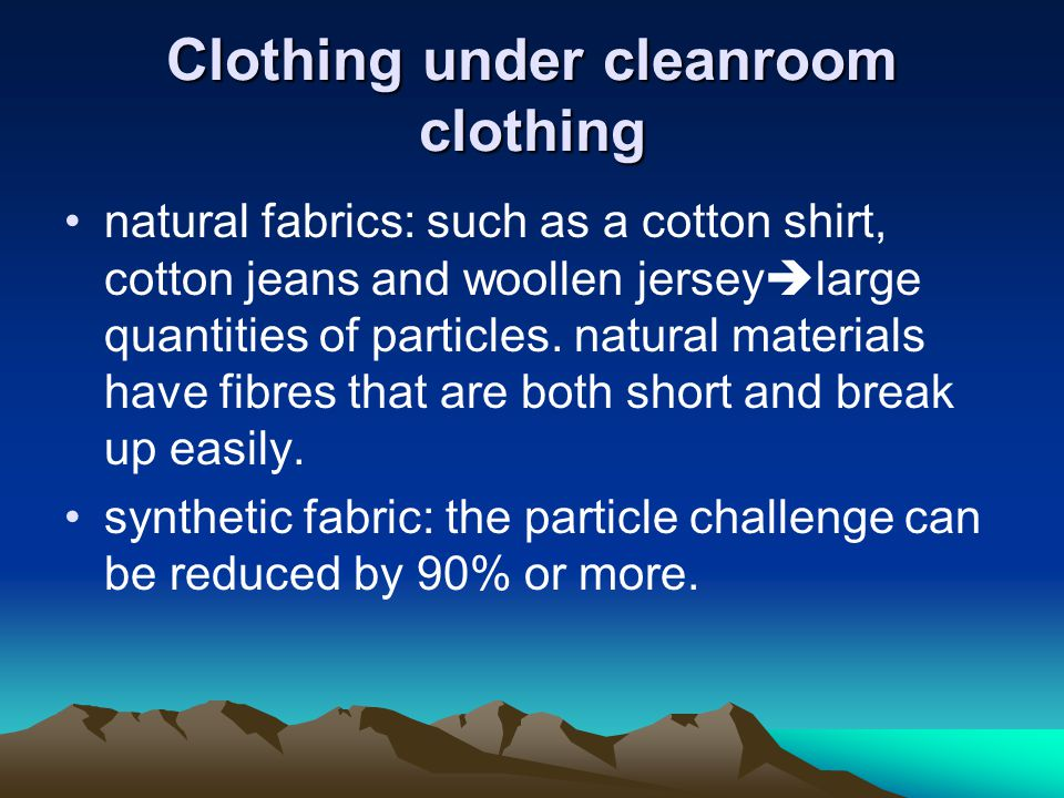 Clothing under cleanroom clothing