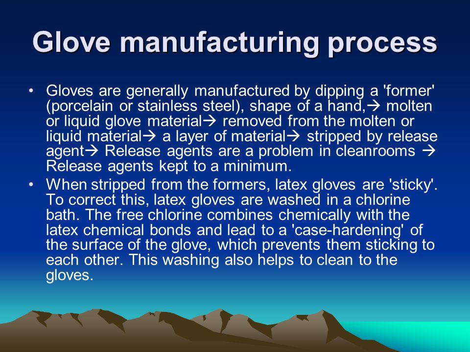 Glove manufacturing process
