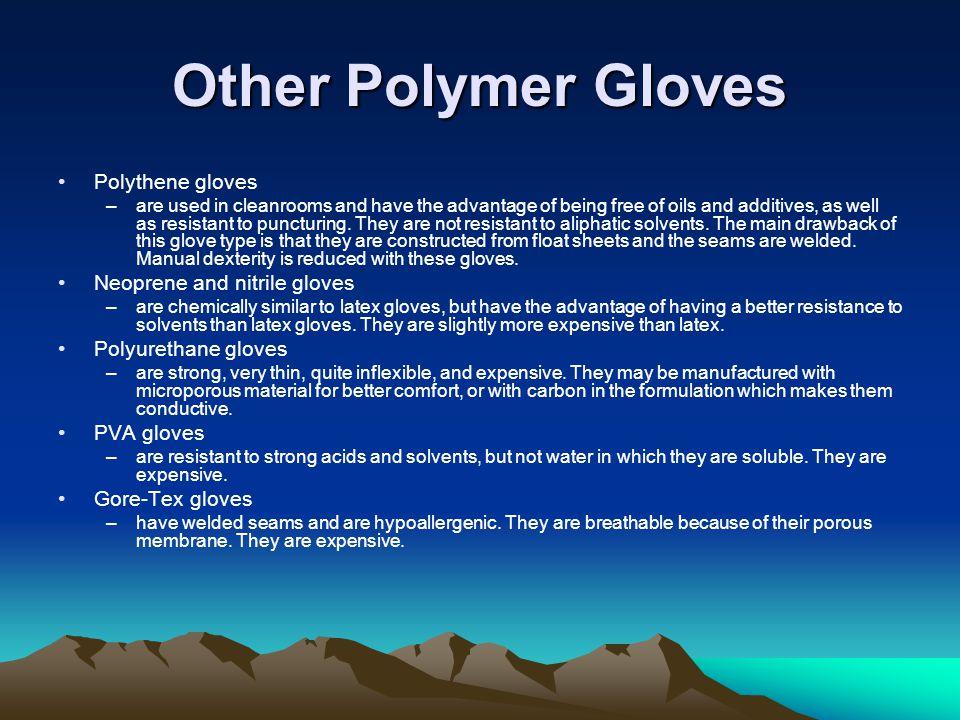 Other Polymer Gloves Polythene gloves Neoprene and nitrile gloves