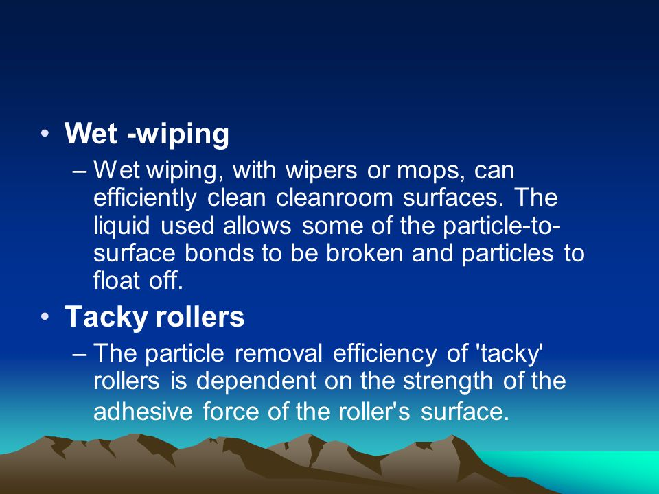 Wet -wiping Tacky rollers