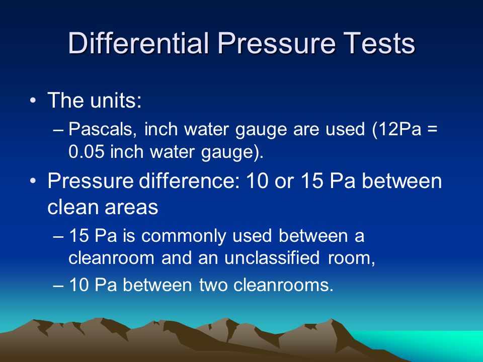Differential Pressure Tests