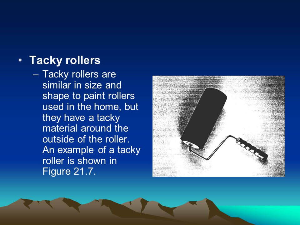 Tacky rollers