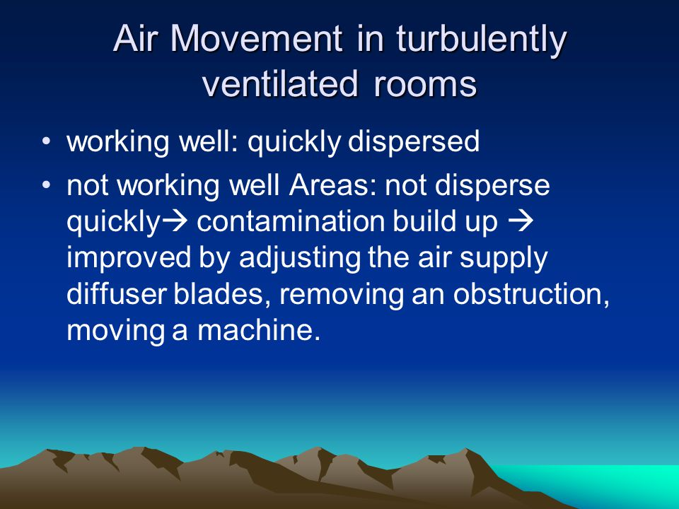 Air Movement in turbulently ventilated rooms