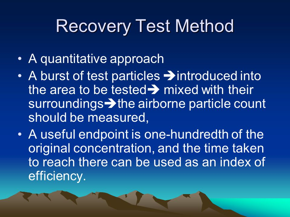 Recovery Test Method A quantitative approach