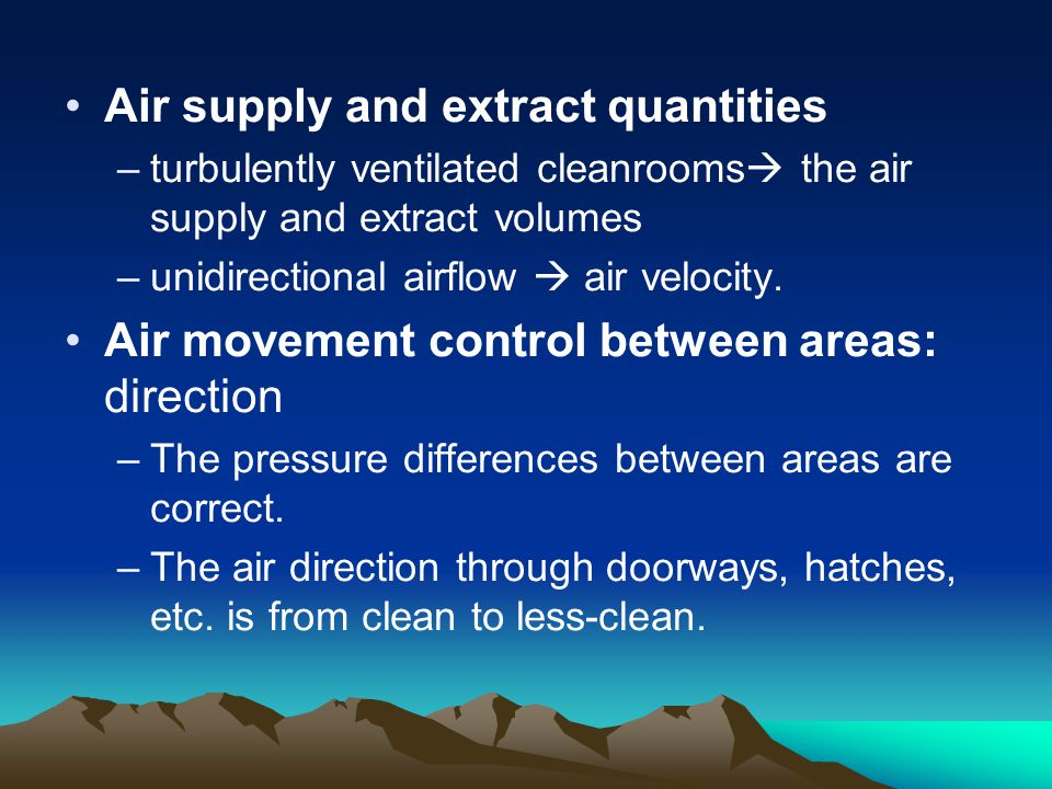Air supply and extract quantities