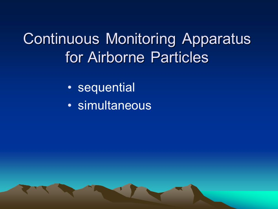 Continuous Monitoring Apparatus for Airborne Particles