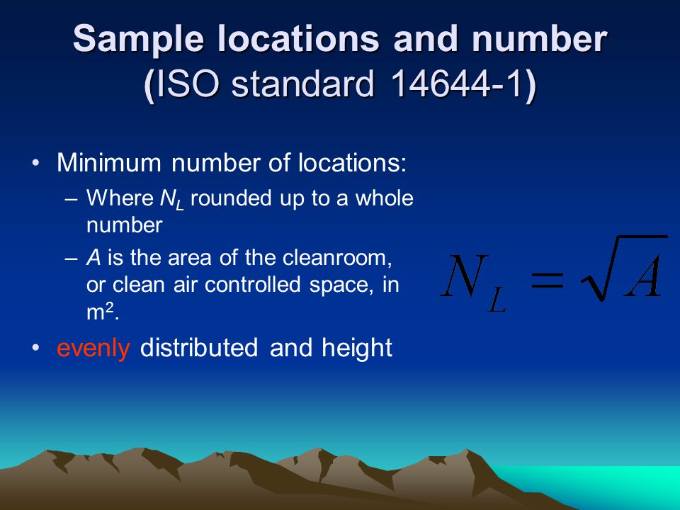 Sample locations and number (ISO standard 14644-1)