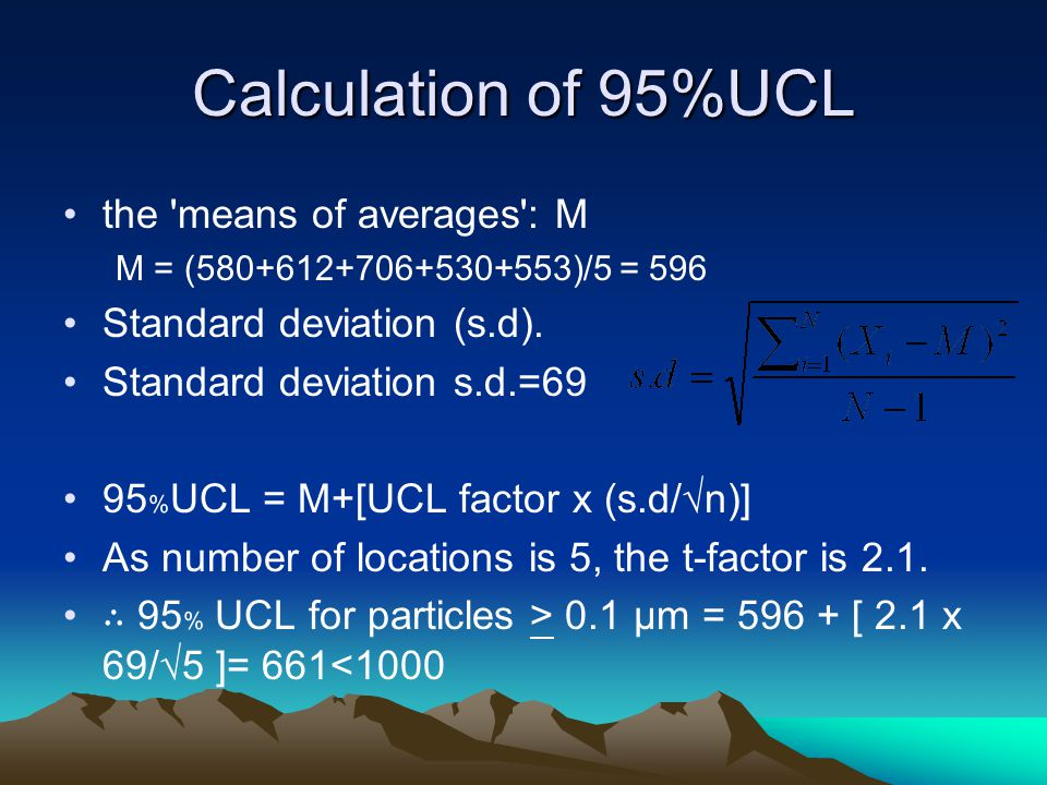 Calculation of 95%UCL the means of averages : M