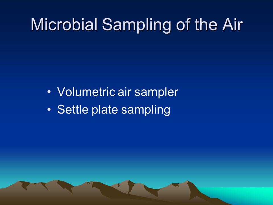 Microbial Sampling of the Air