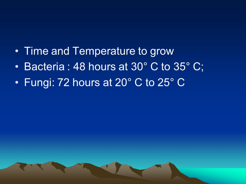 Time and Temperature to grow