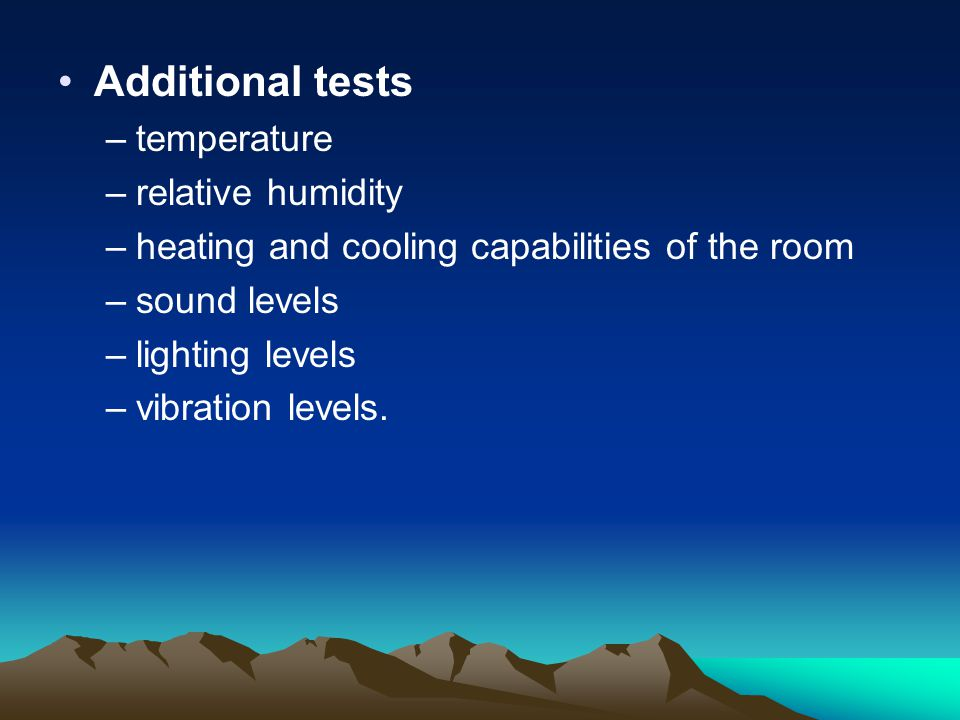 Additional tests temperature relative humidity