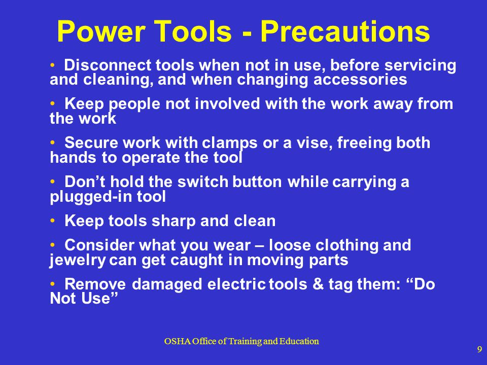 Power Tools - Precautions