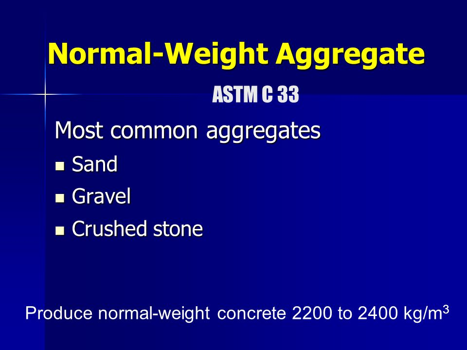 Normal-Weight Aggregate