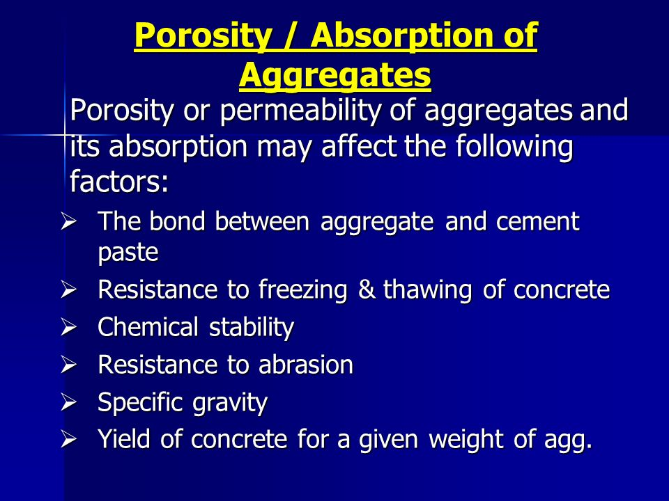 Porosity / Absorption of Aggregates