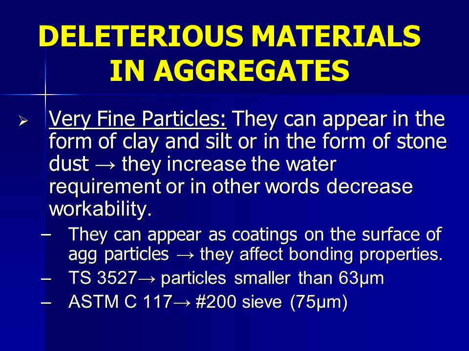 DELETERIOUS MATERIALS IN AGGREGATES
