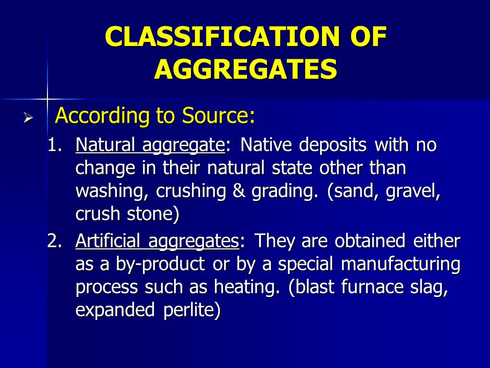 CLASSIFICATION OF AGGREGATES