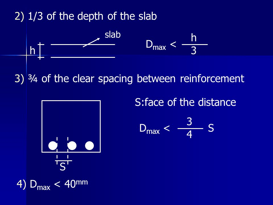 2) 1/3 of the depth of the slab