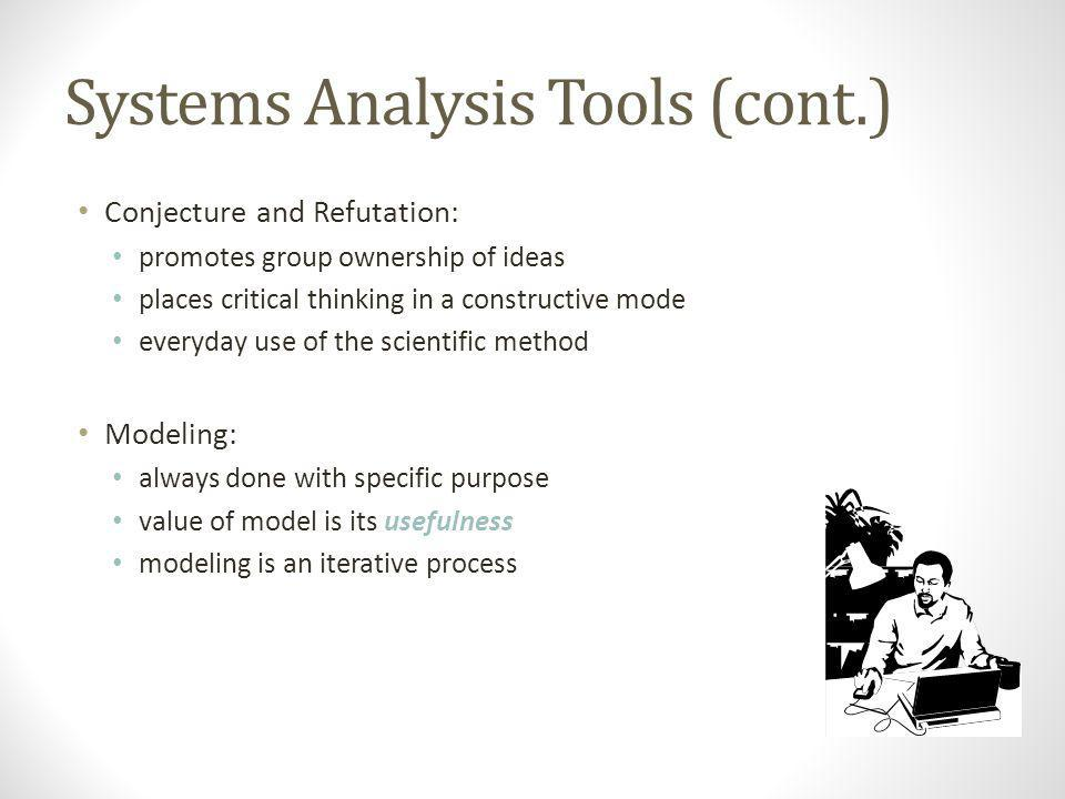Systems Analysis Tools (cont.)