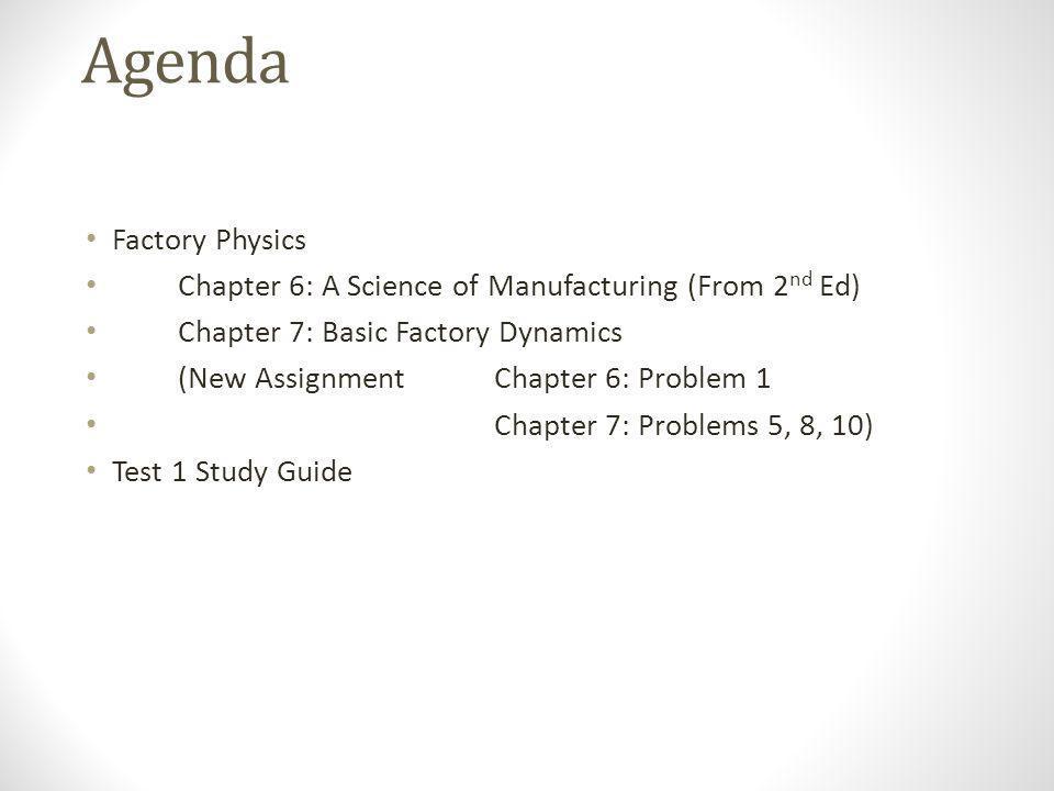 Agenda Factory Physics