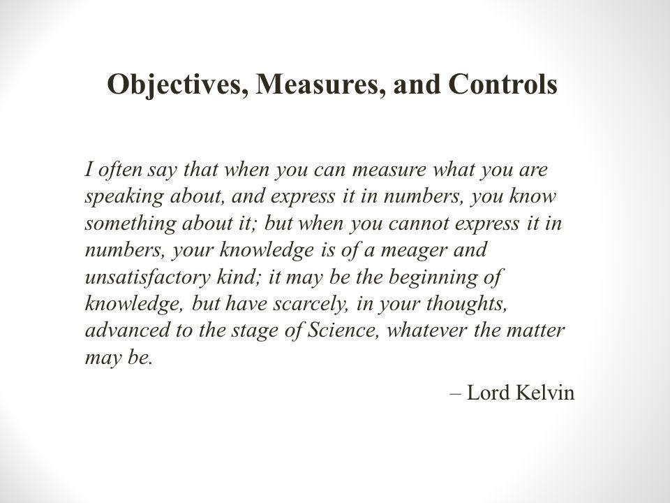 Objectives, Measures, and Controls