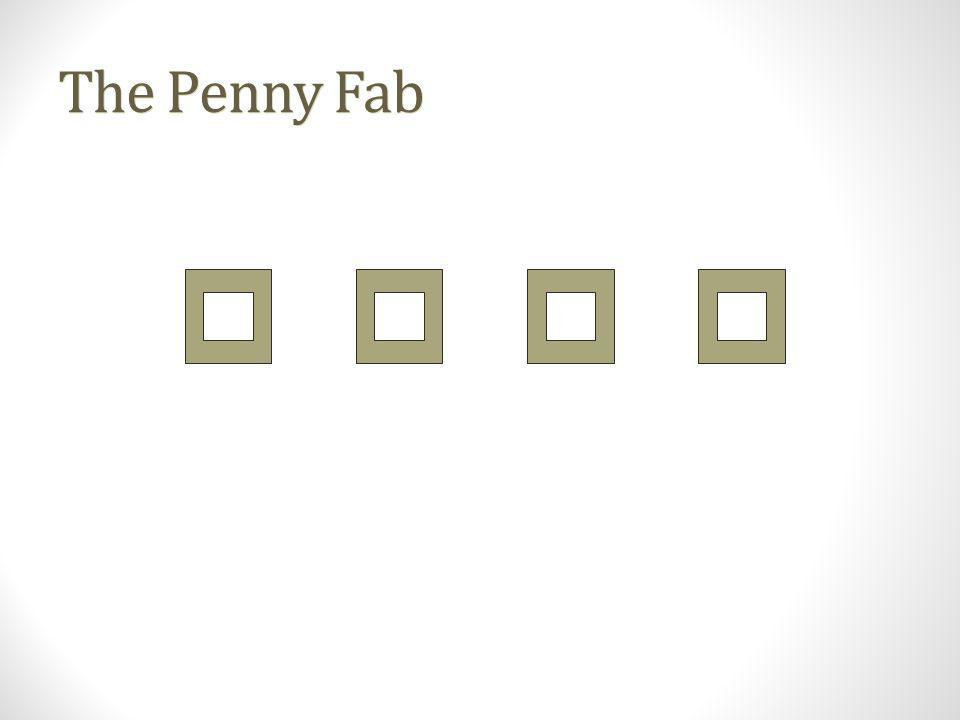 The Penny Fab