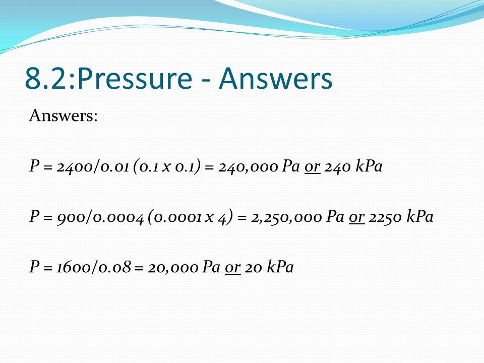 8.2:Pressure - Answers