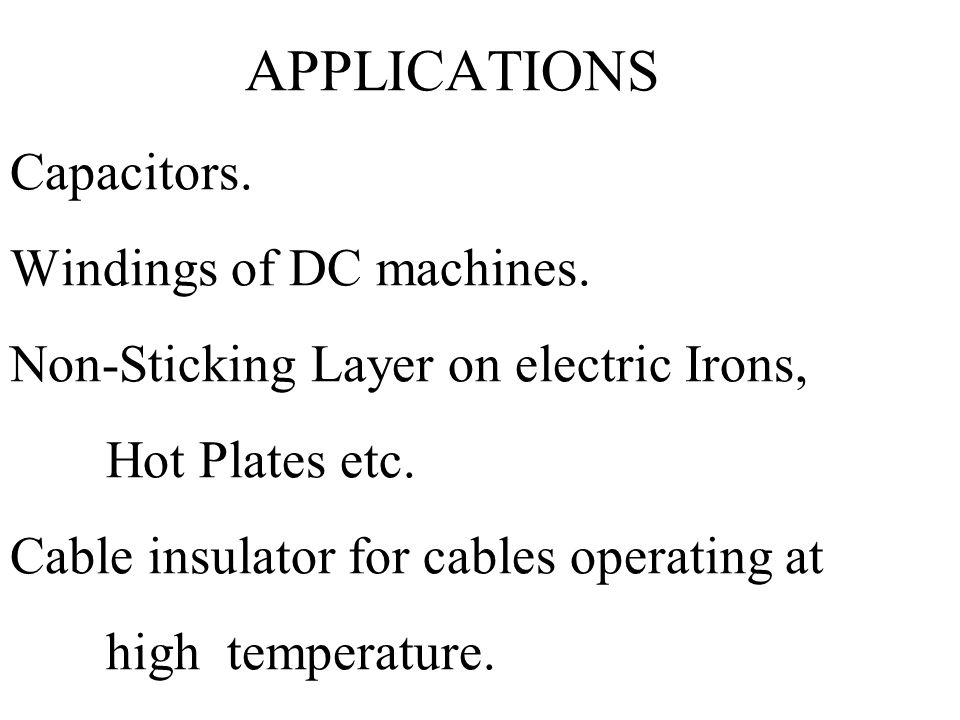 APPLICATIONS Capacitors. Windings of DC machines
