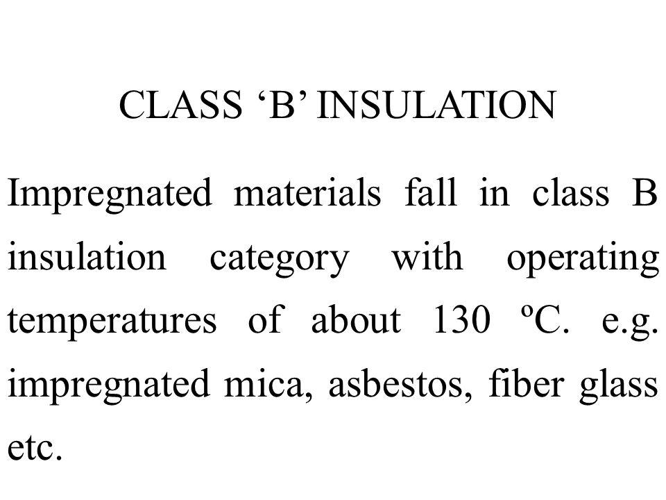 CLASS 'B' INSULATION