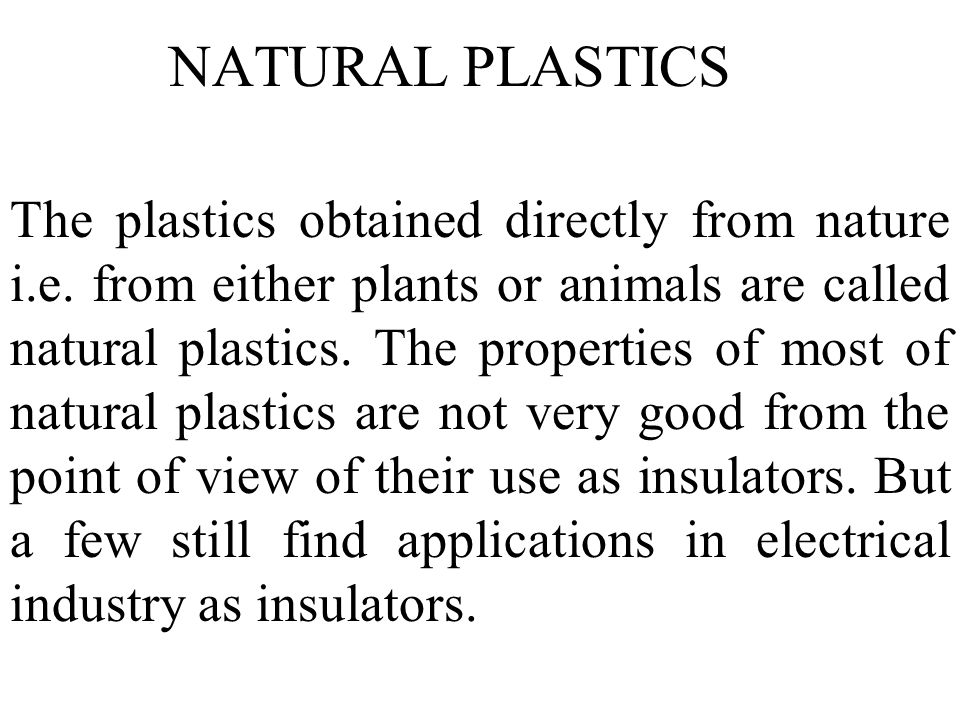 NATURAL PLASTICS