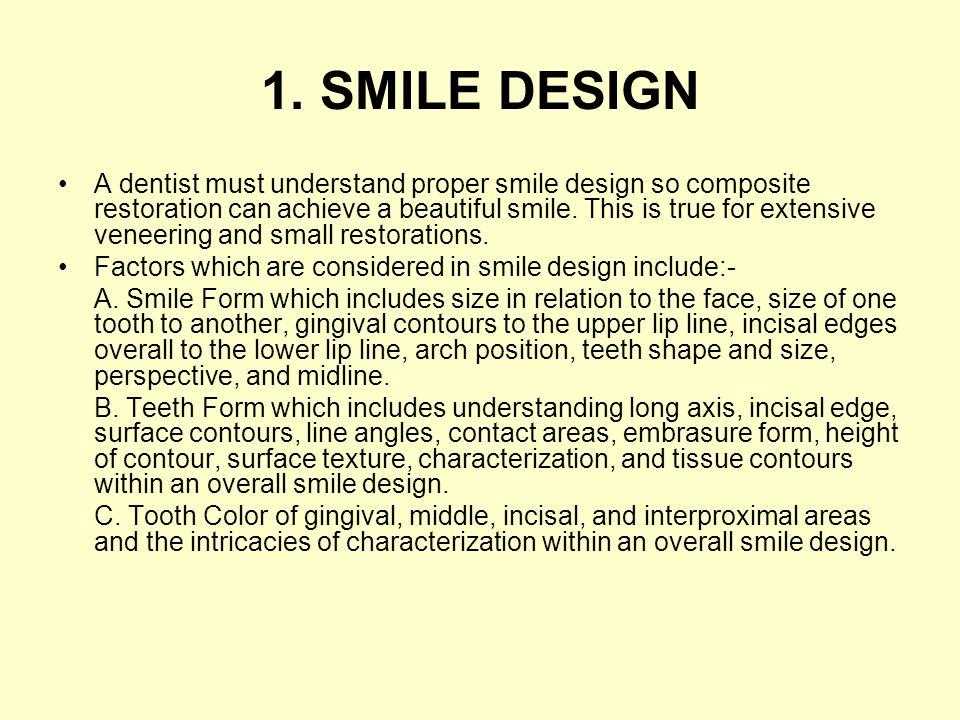 1. SMILE DESIGN