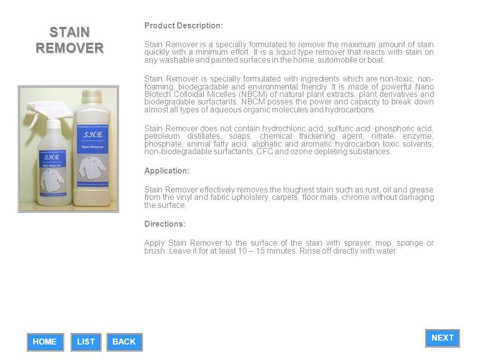 STAIN REMOVER Product Description: