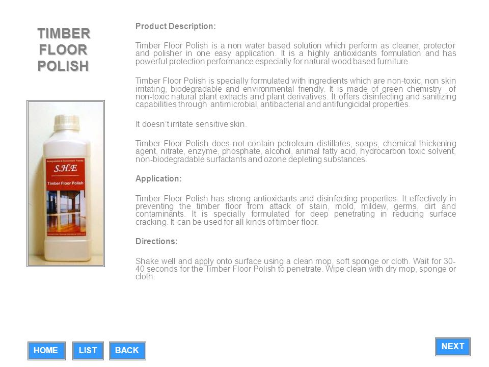 TIMBER FLOOR POLISH Product Description: