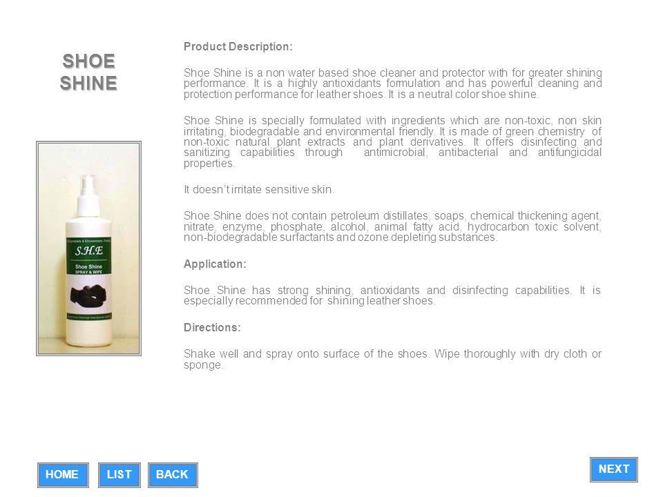 SHOE SHINE Product Description:
