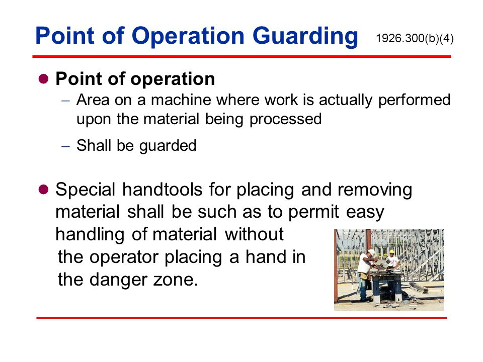 Point of Operation Guarding