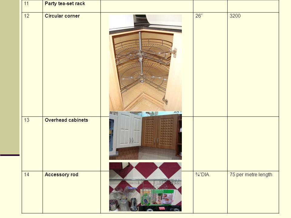 11 Party tea-set rack. 12. Circular corner. 26 3200. 13. Overhead cabinets. 14. Accessory rod.