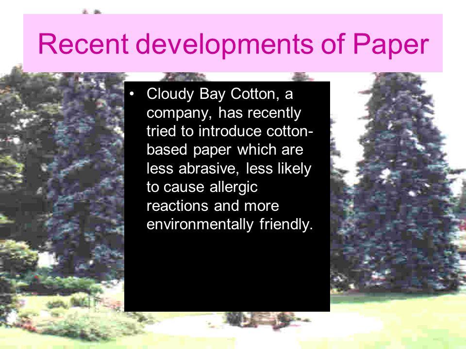 Recent developments of Paper