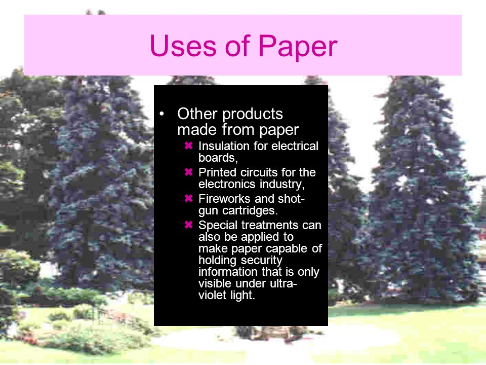 Uses of Paper Other products made from paper