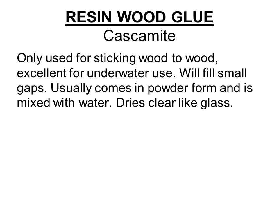 RESIN WOOD GLUE Cascamite