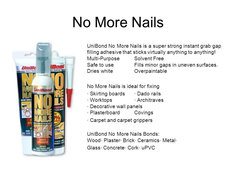 No More Nails