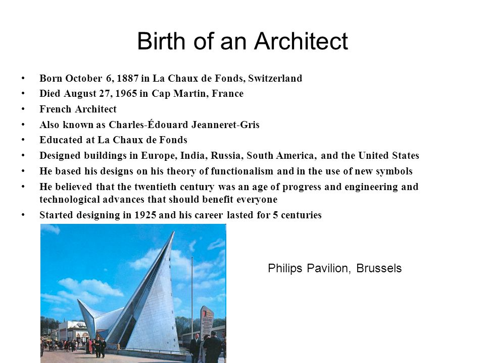 Birth of an Architect Philips Pavilion, Brussels