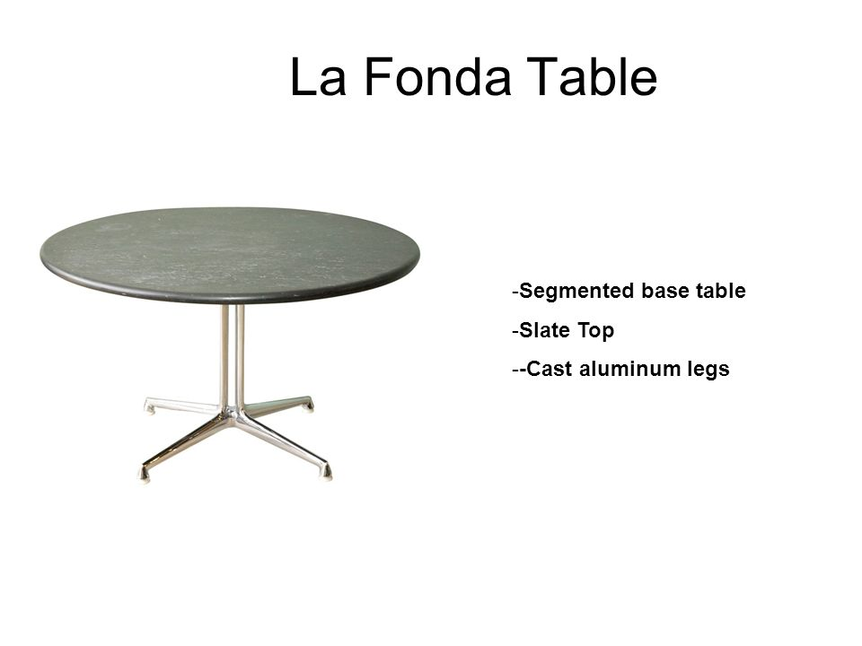 La Fonda Table Segmented base table Slate Top -Cast aluminum legs