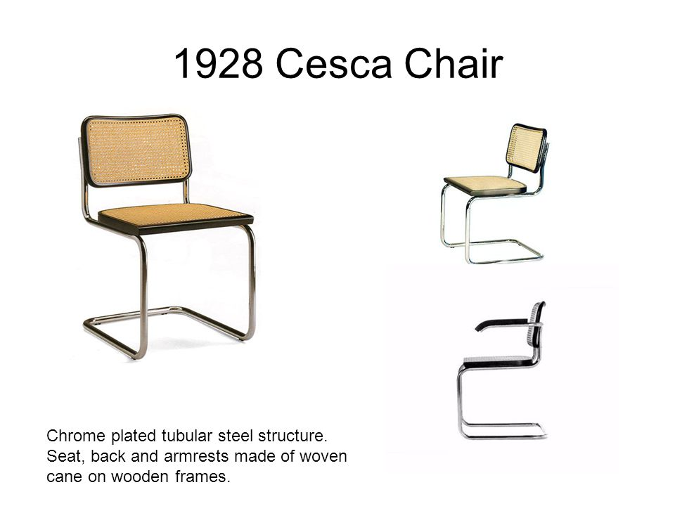 1928 Cesca Chair Chrome plated tubular steel structure.