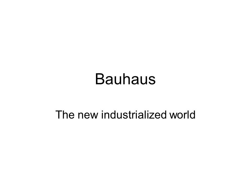 The new industrialized world