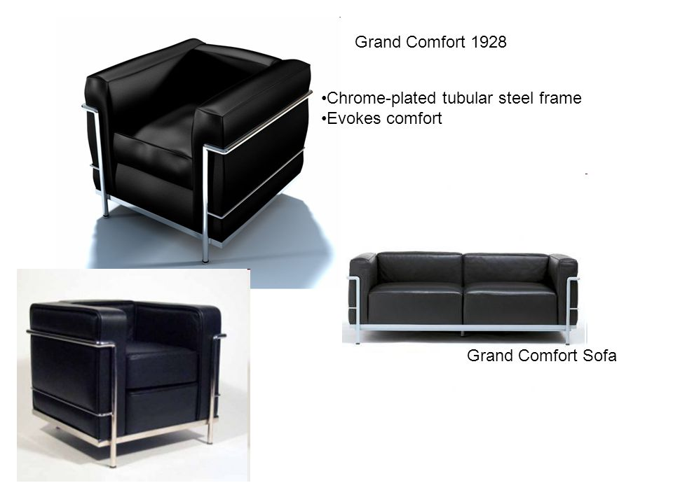 Grand Comfort 1928 Chrome-plated tubular steel frame Evokes comfort Grand Comfort Sofa